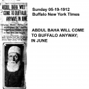 Abdul Baha Will Come to Buffalo Anyway in June