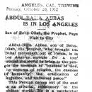 Abdul-Baha Abbas is in Los Angeles